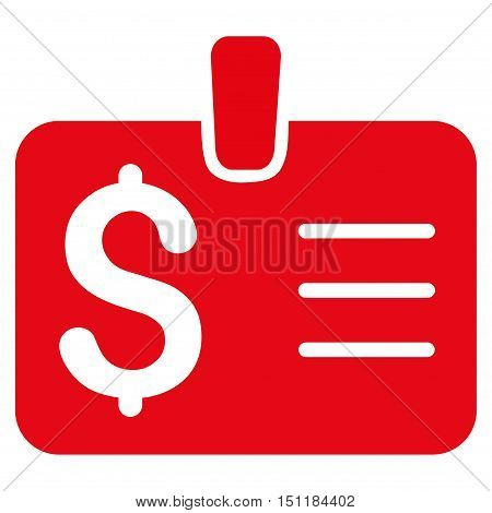 Dollar Badge icon. Glyph style is flat iconic symbol with rounded angles, red color, white background.