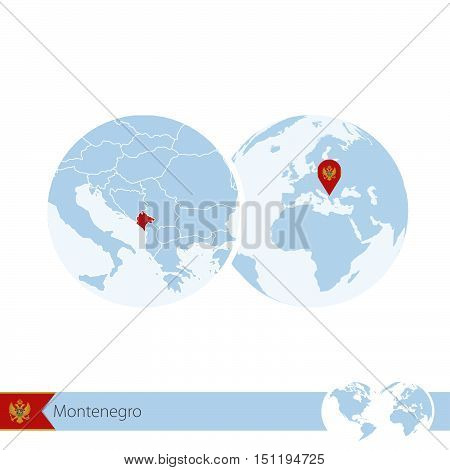 Montenegro On World Globe With Flag And Regional Map Of Montenegro.