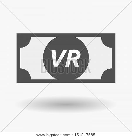 Isolated Bank Note Icon With    The Virtual Reality Acronym Vr