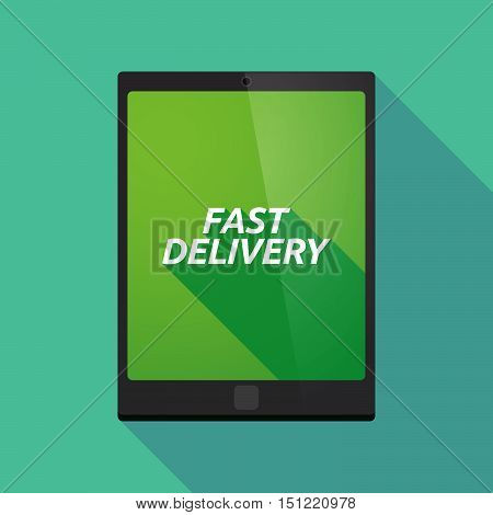 Long Shadow Tablet Pc With  The Text Fast Delivery