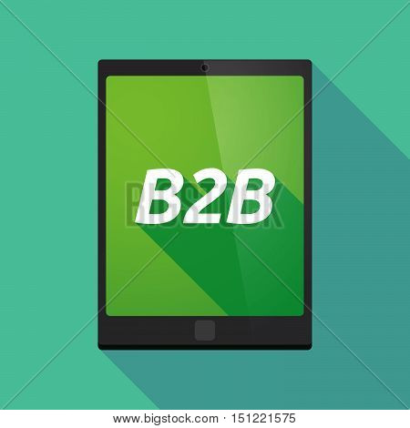 Long Shadow Tablet Pc With    The Text B2B