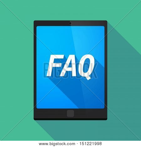 Long Shadow Tablet Pc With    The Text Faq