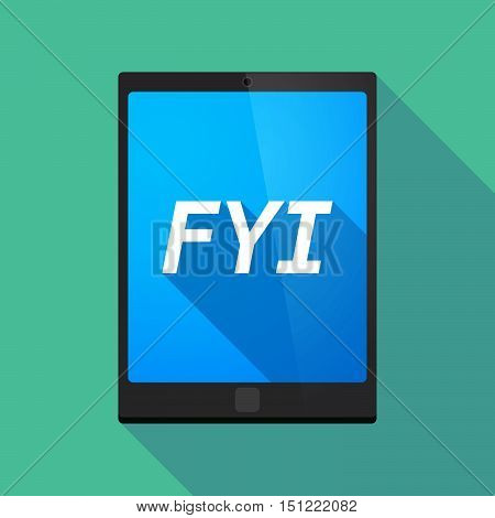 Long Shadow Tablet Pc With    The Text Fyi