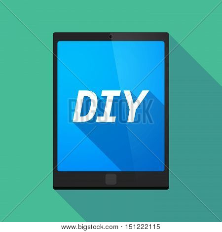 Long Shadow Tablet Pc With    The Text Diy