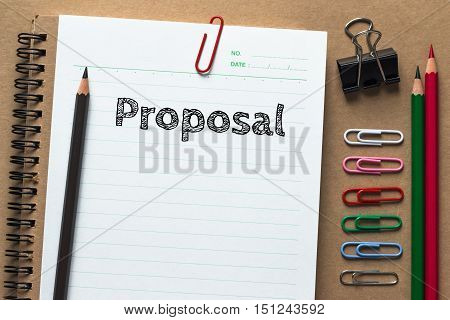 Text Proposal on white paper background / business concept