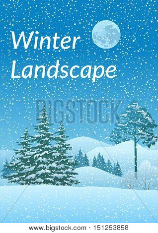 Winter Christmas Landscape with Coniferous Trees, Mountain, Snowflakes and Moon. Eps10, Contains Transparencies. Vector