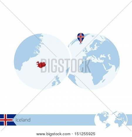 Iceland On World Globe With Flag And Regional Map Of Iceland.