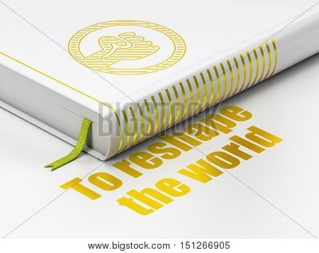 Politics concept: closed book with Gold Uprising icon and text To reshape The world on floor, white background, 3D rendering