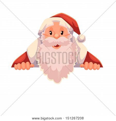 Santa Claus holding a sign with a place for text, cartoon style vector illustration isolated on white background. Half length portrait of Santa holding an empty board, Christmas decoration element
