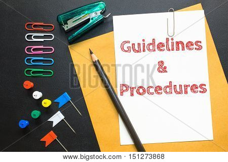 Text Guidelines & procedures on white paper / business concept