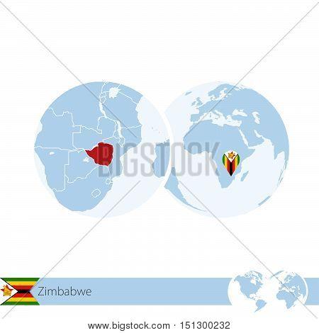 Zimbabwe On World Globe With Flag And Regional Map Of Zimbabwe.