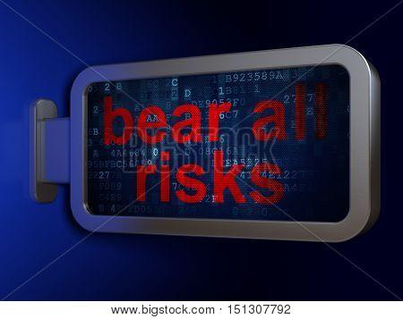 Insurance concept: Bear All Risks on advertising billboard background, 3D rendering