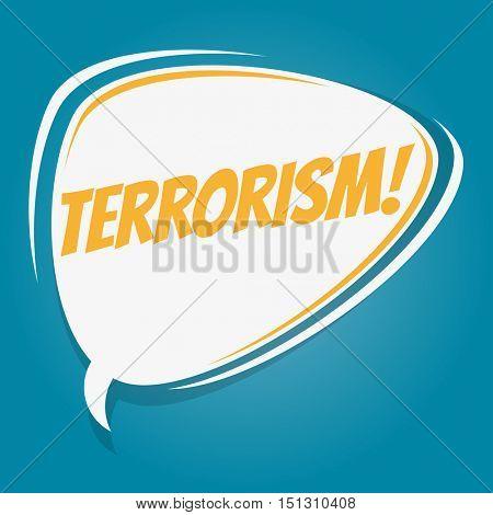 terrorism retro speech balloon