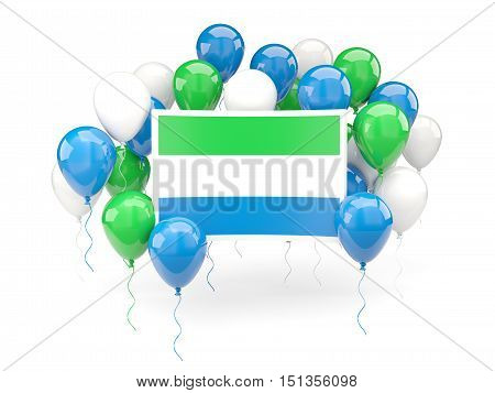Flag Of Sierra Leone With Balloons