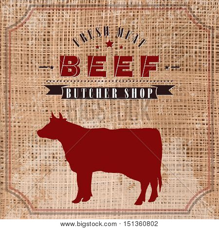 Beef butcher shop vintage emblem meat products template retro style. Cow butchery label on grunge burlap background vector