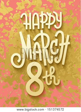 Gold Leaf Boho Chic Style March 8Th Greeting Card With Shiny Glitter Splash And Custom Golden Letter