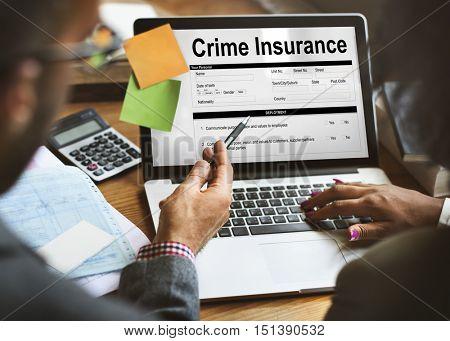 Crime Insurance Form Information Concept
