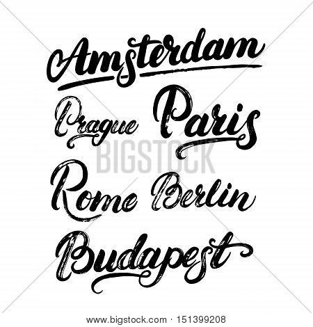 Collection of european capitals Amsterdam, Berlin, Paris, Rome, Prague, Budapest. City names hand written lettering. Modern brush calligraphy. Isolated on white background. Vector illustration.