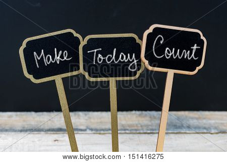 Motivational Message Make Today Count Written With Chalk