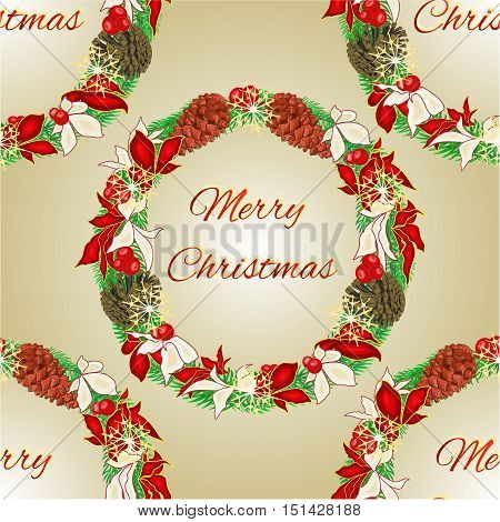 Seamless texture Merry Christmas decoration Wreath with pine cones and  poinsettia vector illustration