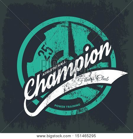 Modern fitness center tee print vector design isolated on dark background. Premium quality superior champion logo concept.  Shabby t-shirt athletic club emblem illustration. Threadbare iron barbell.