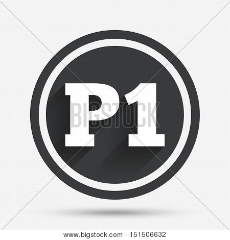 Parking first floor sign icon. Car parking P1 symbol. Circle flat button with shadow and border. Vector