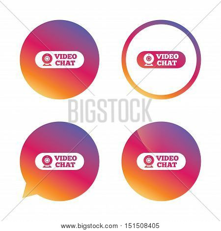 Video chat sign icon. Webcam video conversation symbol. Website webcam talk. Gradient buttons with flat icon. Speech bubble sign. Vector