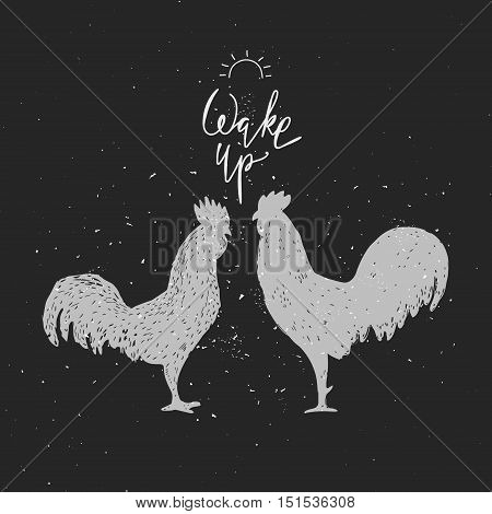 Wake up. Hipster vintage design with roosters. Hand drawn white roosters on blackboard. Roosters white silhouette.