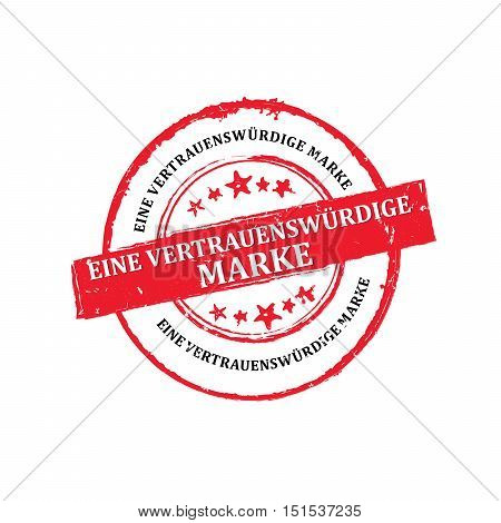 Trusted Brand (Text in German language) - red grunge stamp / sticker / label for retail industry. Grunge layer is applied exactly on the colored stamp.