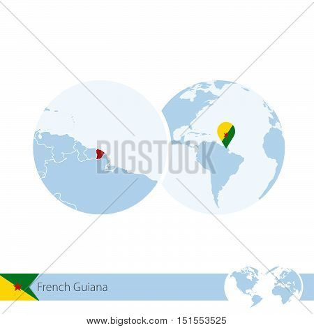 French Guiana On World Globe With Flag And Regional Map Of French Guiana.