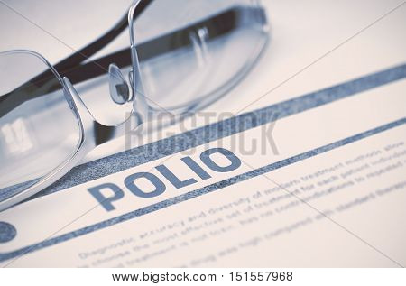 Diagnosis - Polio. Medical Concept on Blue Background with Blurred Text and Pair of Spectacles. Selective Focus. 3D Rendering.