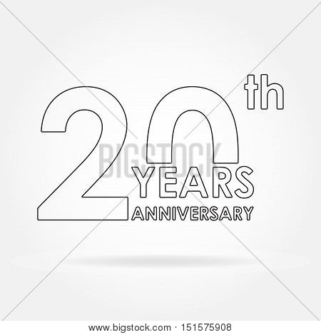 20 years anniversary sign or emblem. Template for celebration and congratulation design. 20th anniversary label. Outline vector illustration.