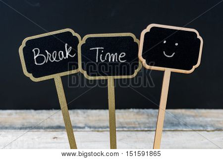Motivational Message Break Time Written With Chalk