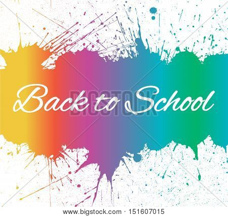 Vector Back to School Banner With Bright Spectrum Ink Blots over white. Each element separate on layers for easy use and recolor. Background for business, school sale, and other promo designs.