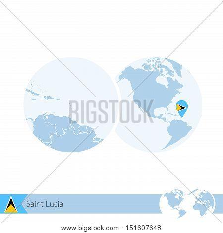 Saint Lucia On World Globe With Flag And Regional Map Of Saint Lucia.