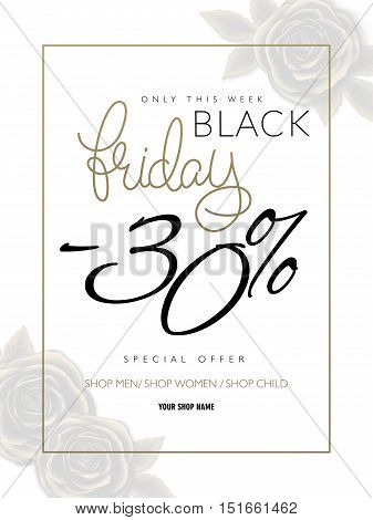vector illustration of black friday advertising flyer with hand lettering golden word - friday - and gold roses on background. Big sale.