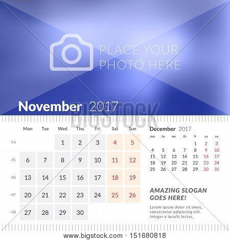 November 2017. Desk Calendar For 2017 Year. Week Starts Monday. 2 Months On Page. Vector Design Prin