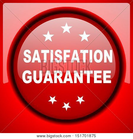 satisfaction guarantee red icon plastic glossy button