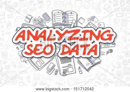 Business Illustration of Analyzing SEO Data. Doodle Red Word Hand Drawn Cartoon Design Elements. Analyzing SEO Data Concept.