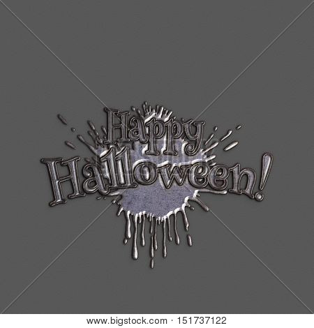 Happy Halloween lettering greeting card. Volumetric letters with a splash a bloodstain. Halloween banner with place for your text or pictures. 3D illustration. Iron rust texture. Halloween Poster
