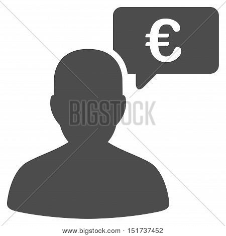 Euro User Opinion icon. Vector style is flat iconic symbol, gray color, white background.