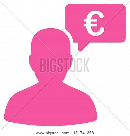 Euro User Opinion icon. Vector style is flat iconic symbol, pink color, white background.
