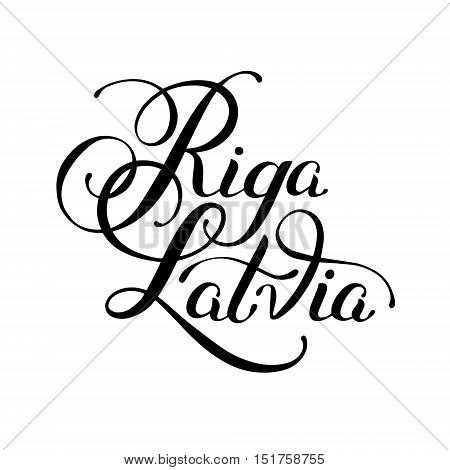 black ink hand lettering inscription Riga Latvia isolated on white background, capital city typography design, modern calligraphy vector illustration