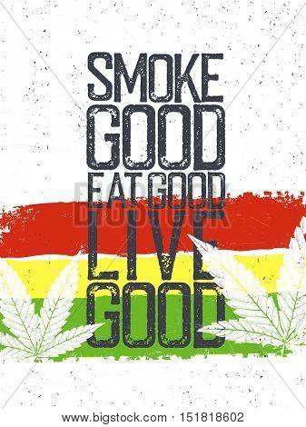 Marijuana quote. Rastafarian flag grunge background.