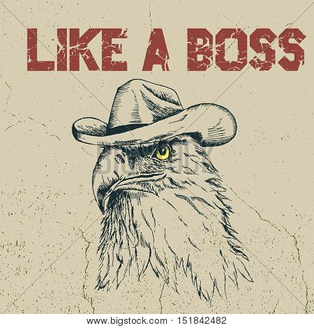 Eagle cowboy is like a boss.Hand drawn style. Prints design for t-shirts