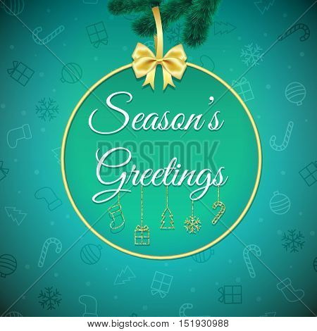Seasons greetings . Green Holiday background. Xmas greeting card with gold baubles, fir-tree branch and gold round frame. Poster. Christmas background.