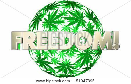 Freedom Liberty Marijuana Leaf Ball Sphere 3d Illustration