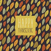Happy Thanksgiving greeting card design. Logo and fallen leaves.  For autumn and thanksgiving greeti poster