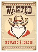 Wanted Poster Santa Claus In Cowboy Hat On Old Paper Card poster