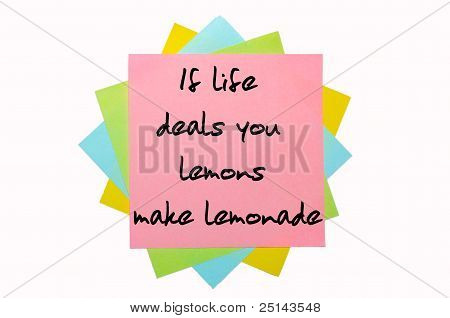 "Proverb "" If Life Deals You Lemons, Make Lemonade "" Written On Bunch Of Sticky Notes"